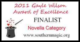 2011 Gayle Wilson Award of Excellence Novella
