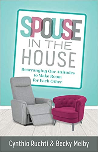 Cynthia Ruchti - Spouse in the House